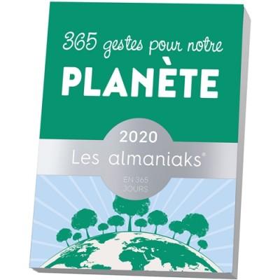 ALMANIAK 365 GESTES POUR NOTRE PLANÈTE 2020