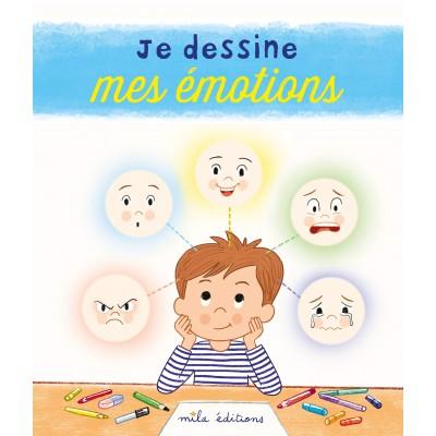 JE DESSINE MES EMOTIONS