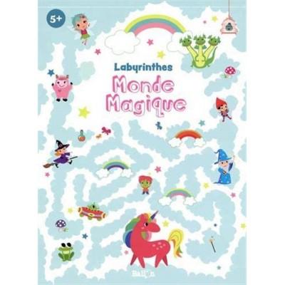 LABYRINTHES MONDE MAGIQUE