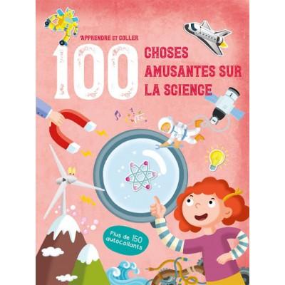 100 CHOSES AMUSANTES SUR LA SCIENCE