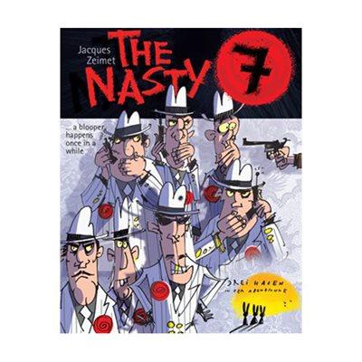 7 VILAINS / NASTY 7